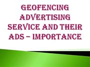 Geofencing Advertising Service and Their Ads – Importance