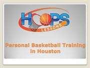 Personal Basketball Training in Houston