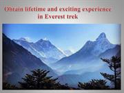 Obtain lifetime and exciting experience in Everest trek
