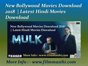 New Bollywood Movies Download 201 8| Latest Hindi Movies Download