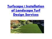 Installation of Landscape Turf Design Services by Turfscape