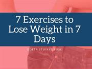 Lose Weight in 7 Days by doing 7 Exercises   Odeta Stuikys Rose