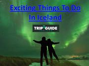 Exciting Things To Do In Iceland (1)