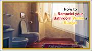 How to Remodel your Bathroom Within a Budget