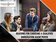 Reasons for choosing a qualified Migration Agent - Immigration Agent P