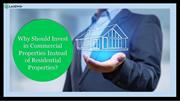 Why Should Invest in Commercial Properties Instead of Residential Prop