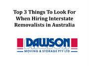 Top 3 Things To Look For When Hiring Interstate Removalists in Austral