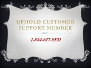 Uphold customer support phone number