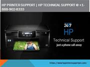 HP PRINTER SUPPORT  HP TECHNICAL SUPPORT @ +1-888-902-8333