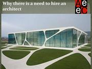 Why there is a need to hire an  architect