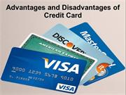 Advantages and Disadvantages of Credit Card