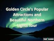 Golden Circle's Popular Attractions and Beautiful Northern Lights Tour