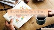 Expert Guide On Writing a Reflective Journal