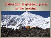 Exploration of gorgeous places in the trekking