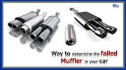 Way to Determine the Failed Muffler in your Car