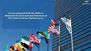 Maintain International Relations of the Countries from Diplomacy 24