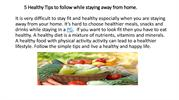 5 Healthy Tips to follow while staying