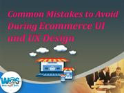 Common Mistakes to Avoid During Ecommerce UI and UX Design