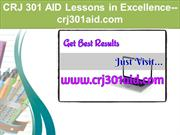 CRJ 301 AID Lessons in Excellence--crj301aid.com