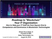 Roadmap to 'Blockchain' Your IT Organization from Square 1