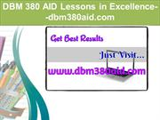 DBM 380 AID Lessons in Excellence--dbm380aid.com