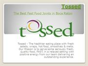 Fast Food Joints in Boca Raton