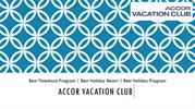 Accor Vacation Club - Best Holiday Resorts