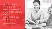Child Care Courses in Perth For International Students