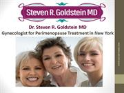 Dr. Steven R. Goldstein MD - Gynecologist for Perimenopause Treatment