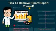 How TO Remove Ripoff Report Yourself