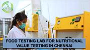 FOOD TESTING LAB FOR NUTRITIONAL VALUE TESTING IN CHENNAI