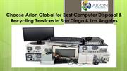 Best Computer Disposal & Recycling Services in San Diego & Los Angeles