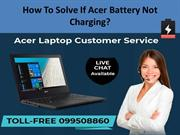 How To Solve If Acer Battery Not Charging?