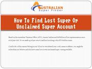 How To Find Lost Super Or Unclaimed Super Account