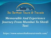 Memorable And Experience Journey From Mumbai To Shirdi Taxi