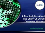 A Few Insights About The Utility Of DC/DC Converter Modules