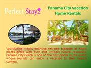 Panama City vacation Home Rentals