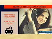 How To Get Vehicle Title Loans In Vernon.