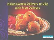 Indian Sweets Delivery to USA with Free Delivery