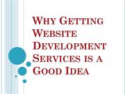 Why Getting Website Development Services is a Good Idea
