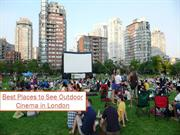 Here are 5 best places to see outdoor cinema in london.