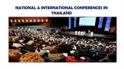 NATIONAL & INTERNATIONAL CONFERENCES IN THAILAND