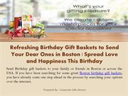 Refreshing Birthday Gift Baskets to Send Your Dear Ones in Boston - Sp