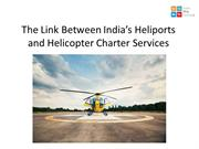 The Link Between India's Heliports and Helicopter Charter