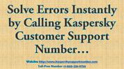 Solve Errors Instantly by Calling Kaspersky Customer Support