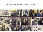 Where to Find the Right Virtual Classroom