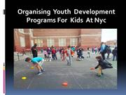 Organising  Youth  Development Programs For  Kids  At Nyc