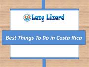 Best Things To Do in Sailing Costa Rica- Lazy lizard sailing