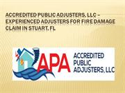Experienced Adjusters for Fire Damage Claim in Stuart, FL