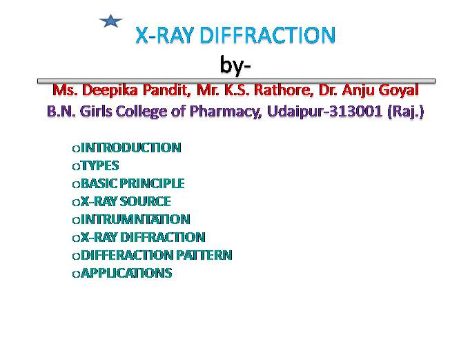 X ray diffraction.